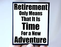 My definition ofRetirement.